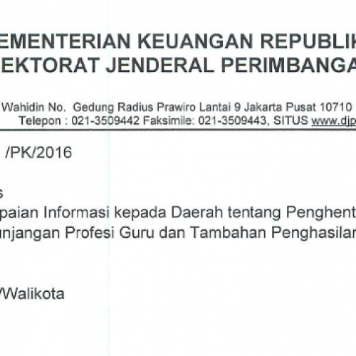 Penghentian Penyaluran Dana Tunjangan Profesi Guru dan Dana Tambahan Penghasilan TA. 2016